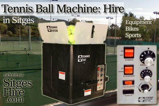 TENNIS BALL MACHINE Hire : Sitges Barcrelona (Serving Practice)